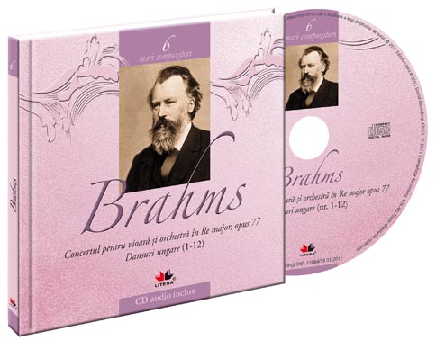 Mari compozitori. Johannes Brahms. Carte + CD audio imagine 2021