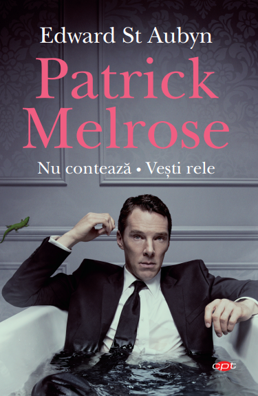 Patrick Melrose. Nu contează. Vești rele. Vol. 101 imagine 2021
