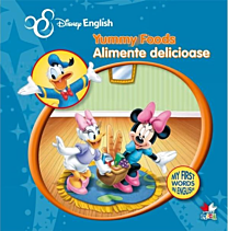 Disney English. Alimente delicioase/Yummy Foods. My First Words in English