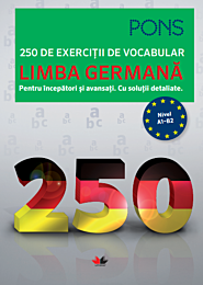 Limba germană. 250 de exerciții de vocabular. Pons