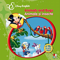 Disney English. Animale și insecte/Animals and Bugs. My First Words in English