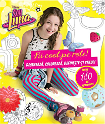 Disney. Soy Luna. Fii cool pe role