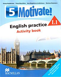 Motivate! English practice. Activity book. L 1. Lectia de engleza (clasa a V-a)
