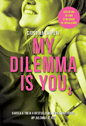 My dilemma is you (volumul 3)