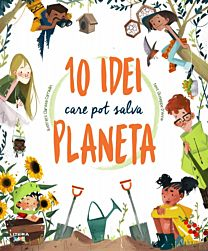 10 idei care pot salva planeta