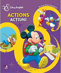 Disney English. Actions/Acțiuni. My First Steps into English
