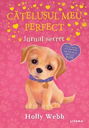 Catelusul meu perfect. Jurnal secret
