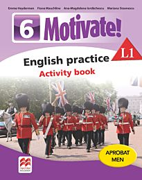 Motivate! English practice. Activity book. L 1. Lectia de engleza (clasa a VI-a)