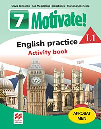 Motivate! English practice. Activity book. L 1. Lectia de engleza (clasa a VII-a)