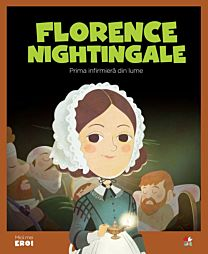 MICII EROI. Florence Nightingale