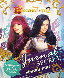 Disney. Descendenții 2. Jurnal secret pentru fani