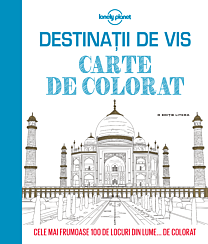 Destinații de vis. Carte de colorat