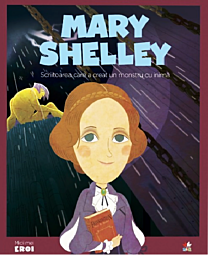 MICII EROI. Mary Shelley