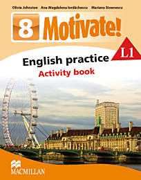 Motivate! English practice. Activity book. L 1. Lectia de engleza (clasa a VIII-a)