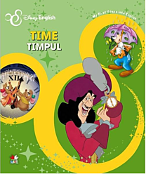 Disney English. Time/Timpul. My First Steps into English