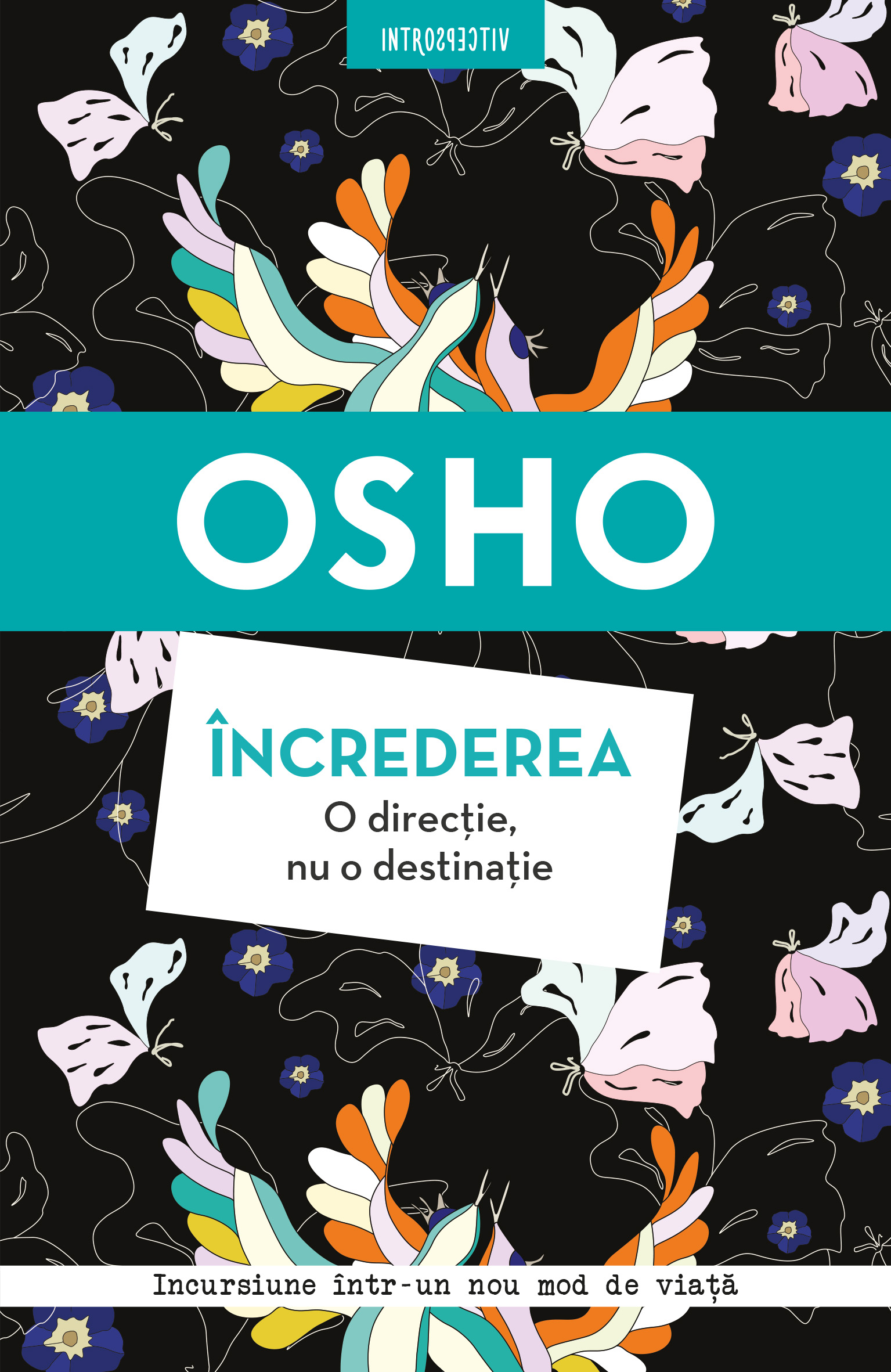 Osho. Încrederea. O direcție, nu o destinație imagine 2021